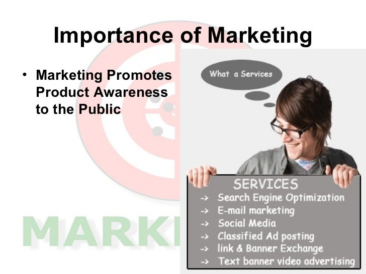 marketing definition and importance → importance of marketing concept to put it plainly, the concept of marketing is imperative on the grounds that it characterizes how an organization will conduct business and thrive.