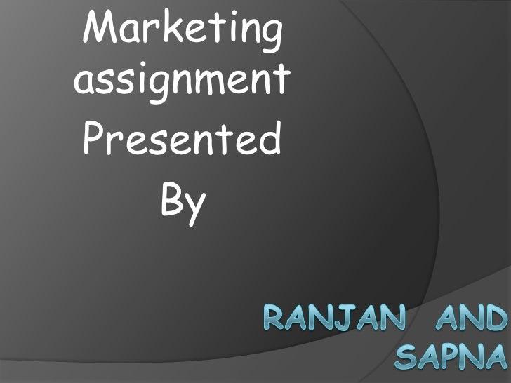 MarketingassignmentPresented    By