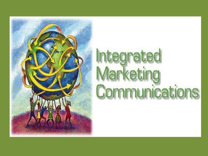 INTEGRATED MARKETING           COMMUNICATIONSTo begin with I.M.C. we should recall the 4Psof MARKETING MANAGEMENT: PRODUCT...