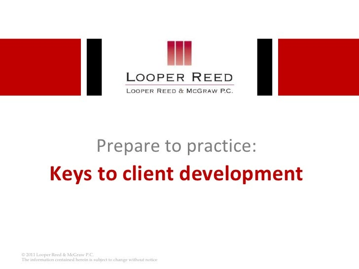 Prepare to practice:Keys to client development<br />