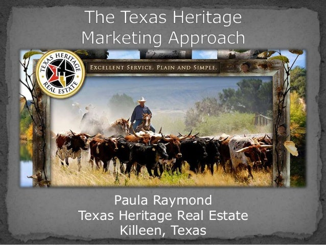 Paula Raymond Texas Heritage Real Estate Killeen, Texas