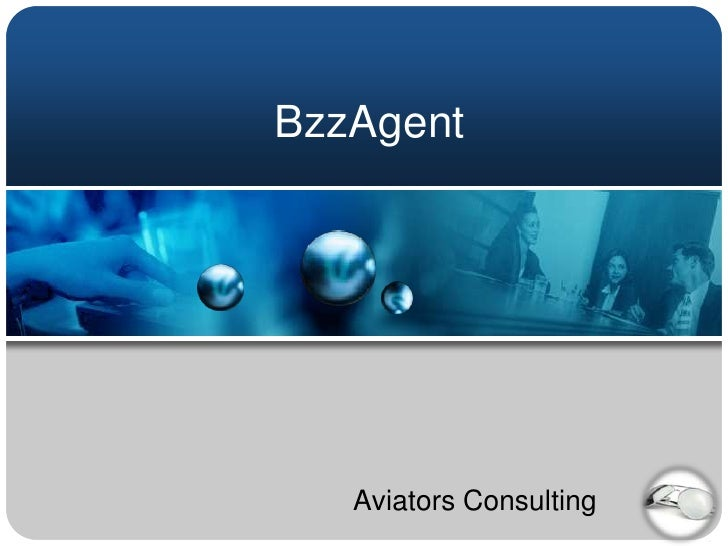BzzAgent<br />Aviators Consulting<br />