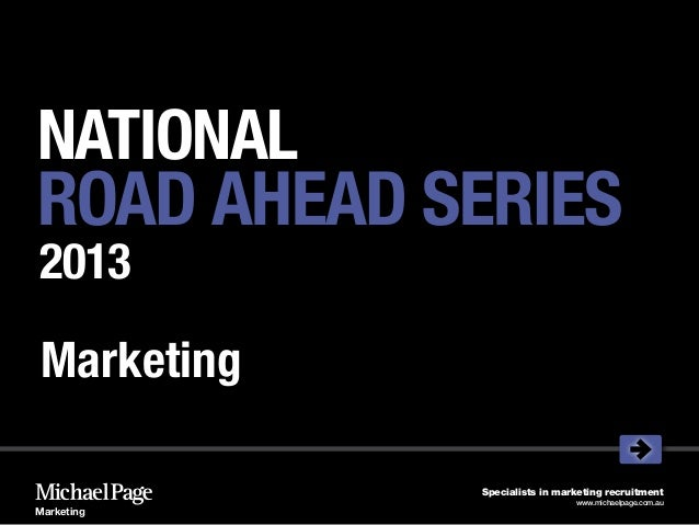 NATIONALROAD AHEAD SERIES2013 Marketing             Specialists in marketing recruitment                               www...