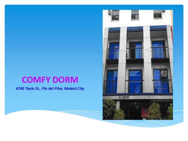 COMFY DORM 6740 Taylo St., Pio del Pilar, Makati City