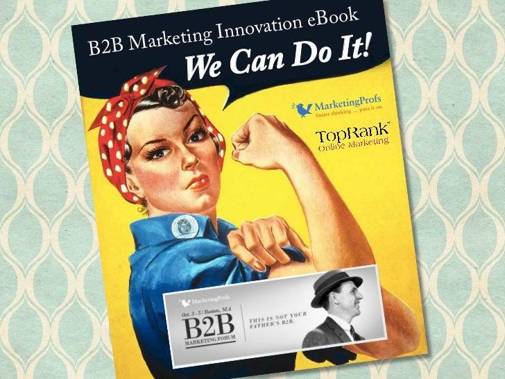 Innovat ion eBook    MarketingB2B          We Can Do It!
