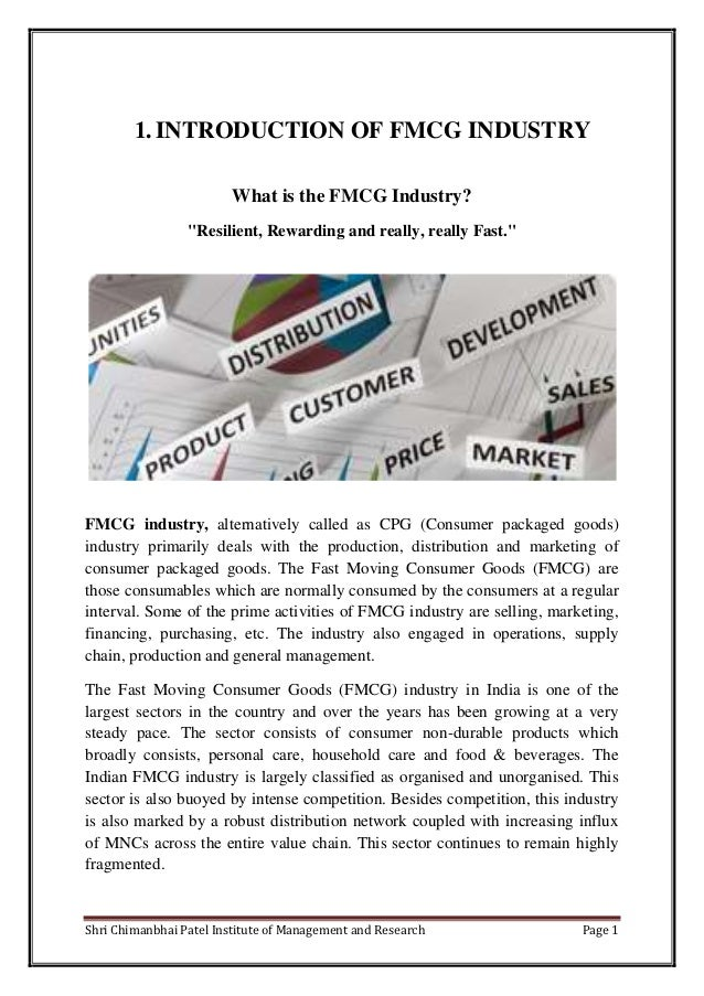 """1. INTRODUCTION OF FMCG INDUSTRY                         What is the FMCG Industry?                 """"Resilient, Rewarding ..."""