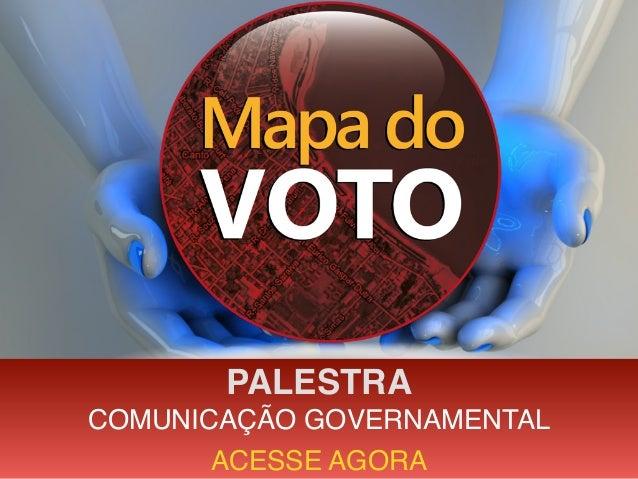 PALESTRA COMUNICAÇÃO GOVERNAMENTAL ACESSE AGORA