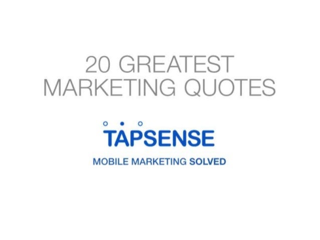 20 Greatest Marketing Quotes