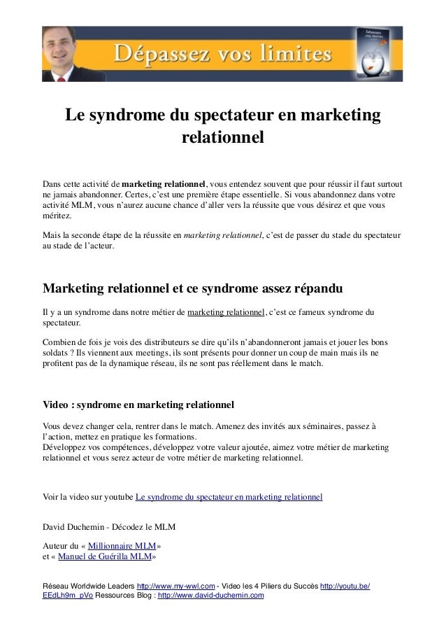 Le syndrome du spectateur en marketing relationnel   Dans cette activité de marketing relationnel, vous entendez souvent q...