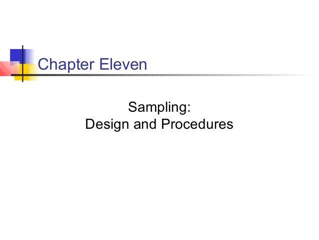 Chapter Eleven Sampling: Design and Procedures