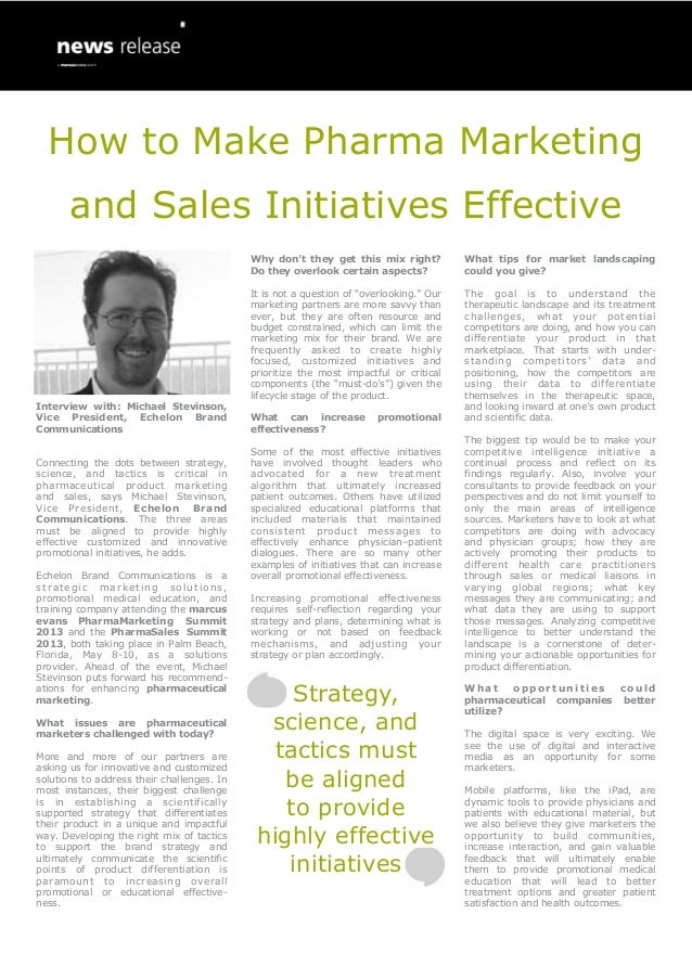 How to Make Pharma Marketing       and Sales Initiatives Effective                                            Why don't th...