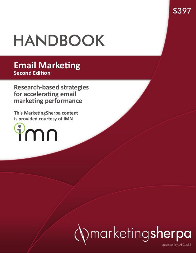 Marketing sherpa email_marketing_handbook_-_second_edition