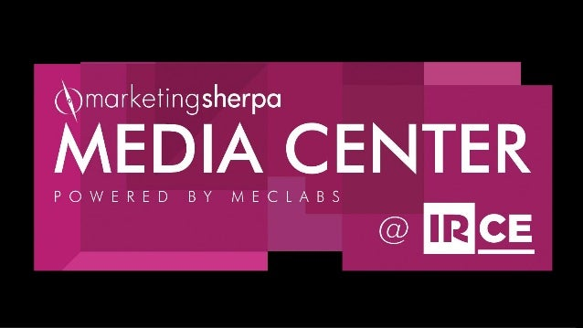 MEDIA CENTER MarketingSherpa hosted the official Media Center at the Internet Retailer Conference and Exhibition in Chicag...
