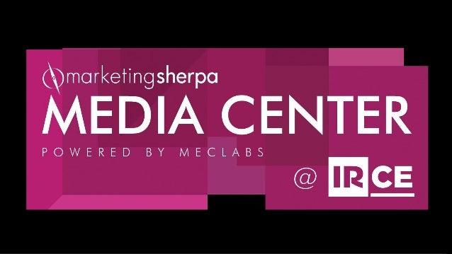 MarketingSherpa Media Center at IRCE
