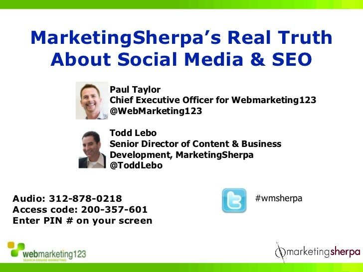 MarketingSherpa's Real Truth     About Social Media & SEO                   Paul Taylor                   Chief Executive ...