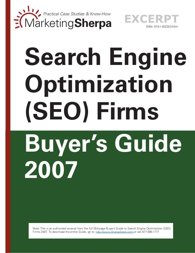 -- Note: This is an authorized excerpt from the full 354-page Buyers Guide to Search Engine Optimization (SEO) Firms 2007....