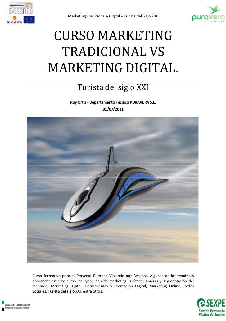 Marketing Tradicional y Digital – Turista del Siglo XXI.         CURSO MARKETING          TRADICIONAL VS        MARKETING ...