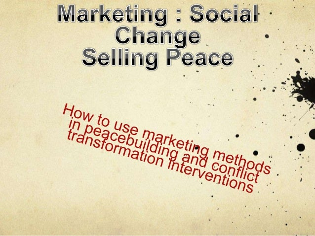 Marketing Social Change