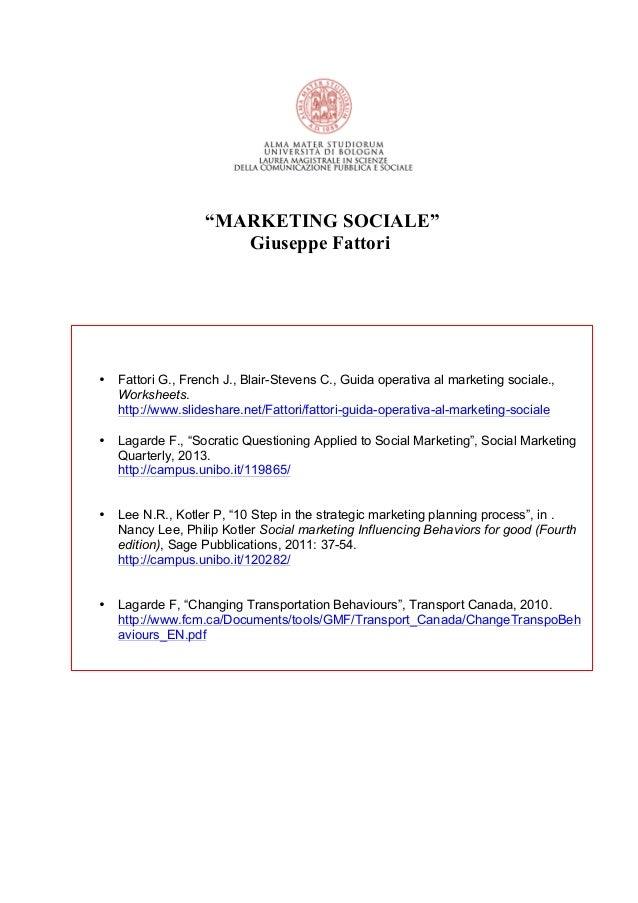 """MARKETING SOCIALE"" Giuseppe Fattori • Fattori G., French J., Blair-Stevens C., Guida operativa al marketing sociale., Wor..."