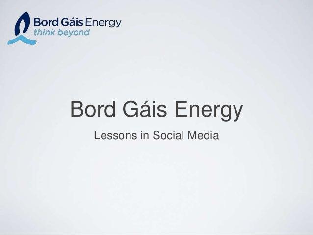 Bord Gáis Energy Lessons in Social Media
