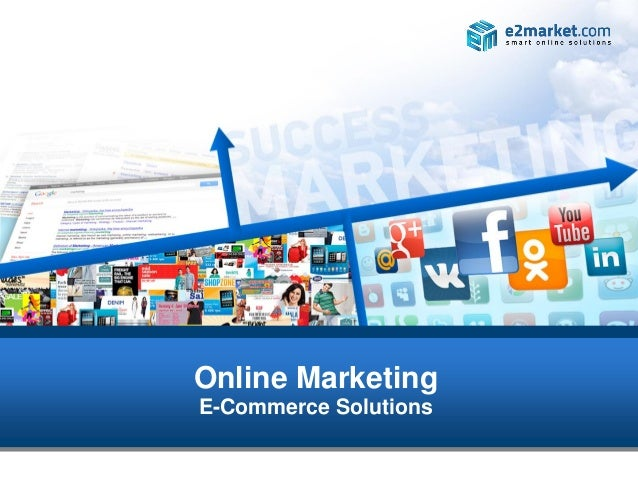 Online MarketingE-Commerce Solutions