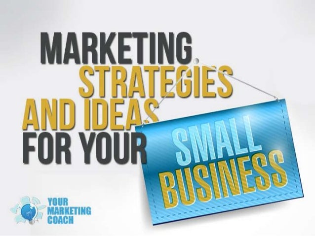 Marketing strategies and tips for small business owners