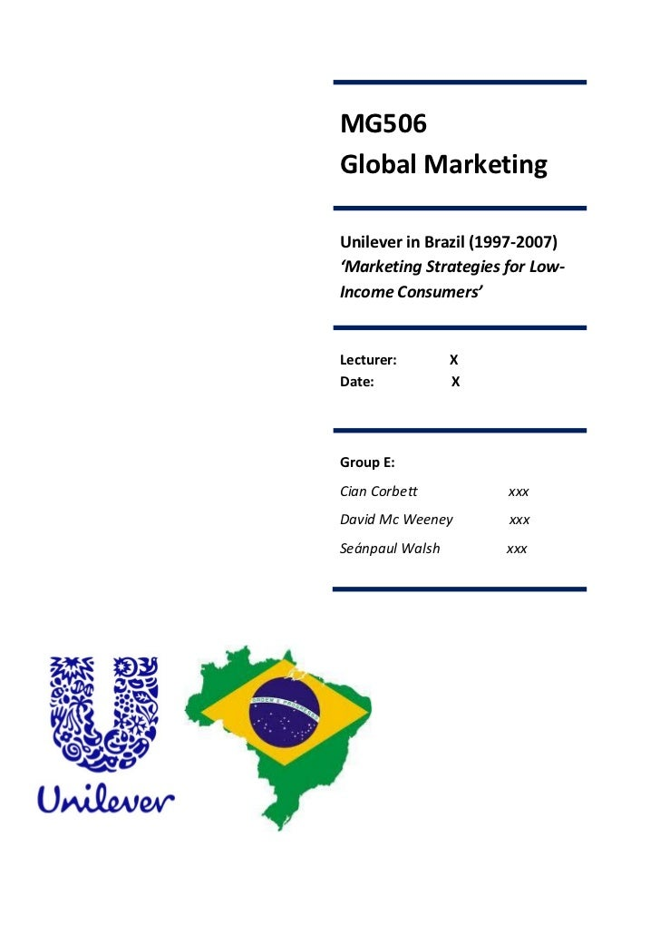 unilever case study analysis brazil Unilever in brazil we thank laercio cardoso and robert davidson from unilever brazil for making this case possible key industry players in brazil unilever.