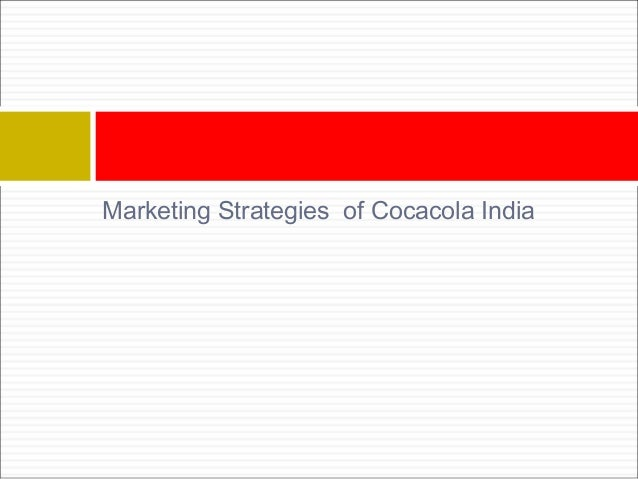 the marketing strategies of coca cola company on the domestic and global arenas Growth outside the core  results from a five-year study of corporate growth conducted by bain & company reveal  and processing—and eventually marketing.