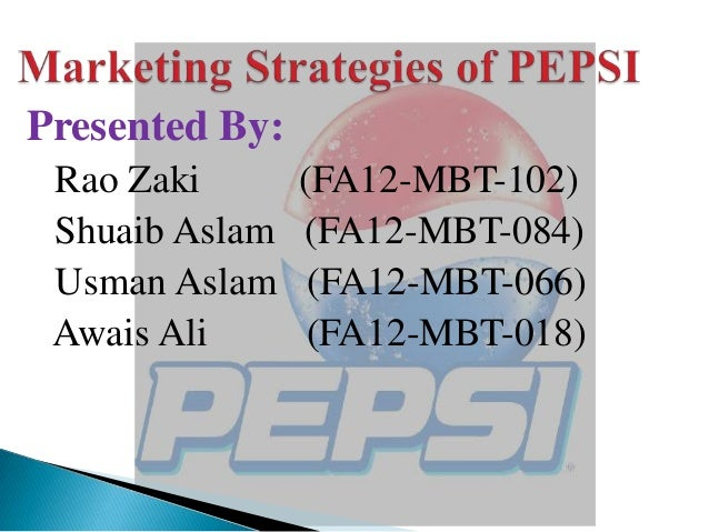 marketing strategy of pepsi bangladesh Marketing plan of pepsi by haseeb | aug 10, 2016 | marketing marketing strategy pepsi has adopted the wonderful marketing strategy in which it will provide the products to the clients in wide range and adopts the effective and speedy distribution channels for the supply of its products.