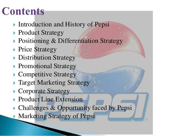 an introduction to pepsi corporations goals and history Agenda history of pepsico products competition financials ideas roy c marginal buys pepsi and pepsi-cola corporation formed history of pepsi cola.