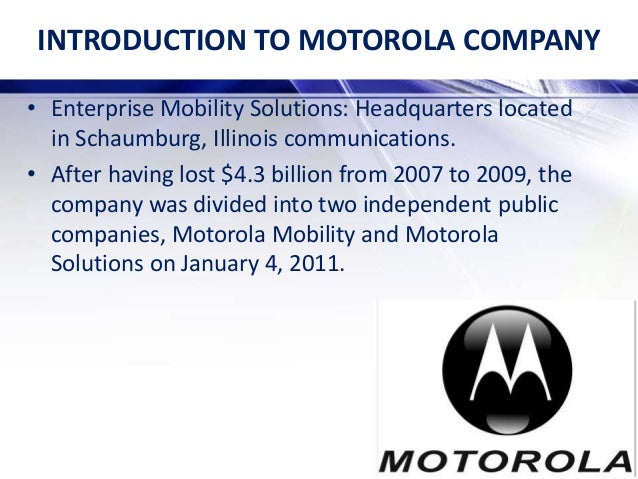 motorola case study essays Free essay on case study history and strategic analysis of motorola inc available totally free at echeatcom, the largest free essay community.