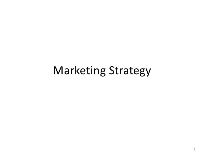 Marketing Strategy<br />1<br />
