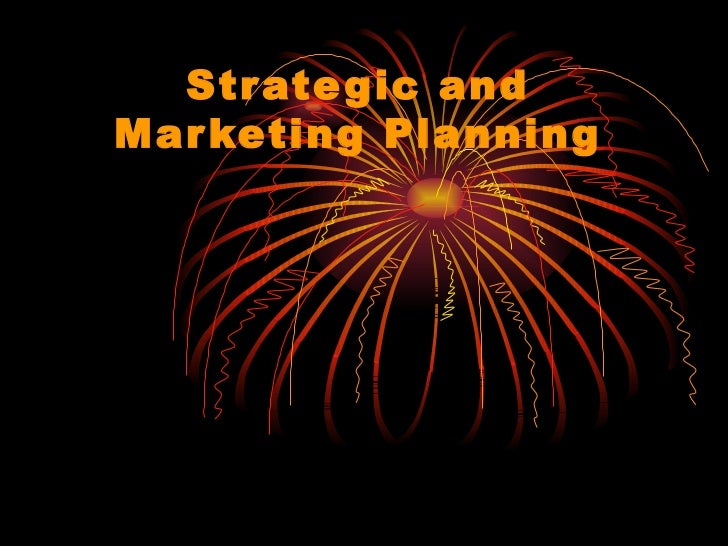 Strategic and Marketing Planning