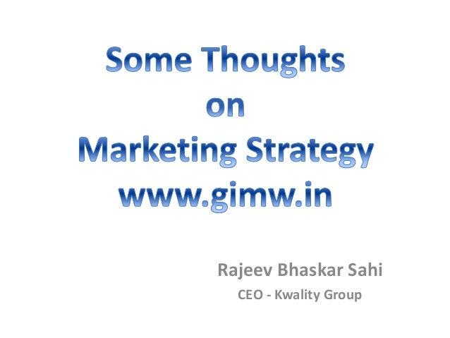 Rajeev Bhaskar Sahi CEO - Kwality Group