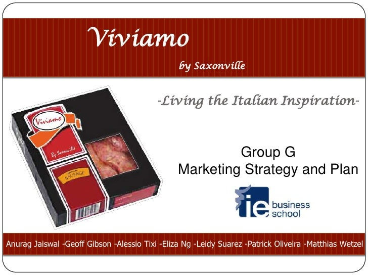 Marketing Strategy and Plan for Viviamo by Saxonville sausages