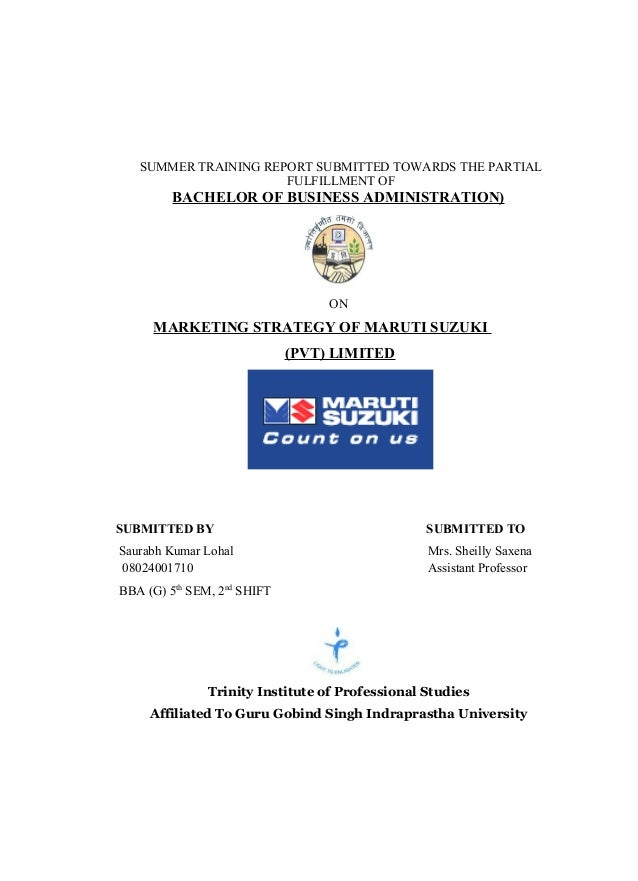 SUMMER TRAINING REPORT SUBMITTED TOWARDS THE PARTIAL                      FULFILLMENT OF         BACHELOR OF BUSINESS ADMI...