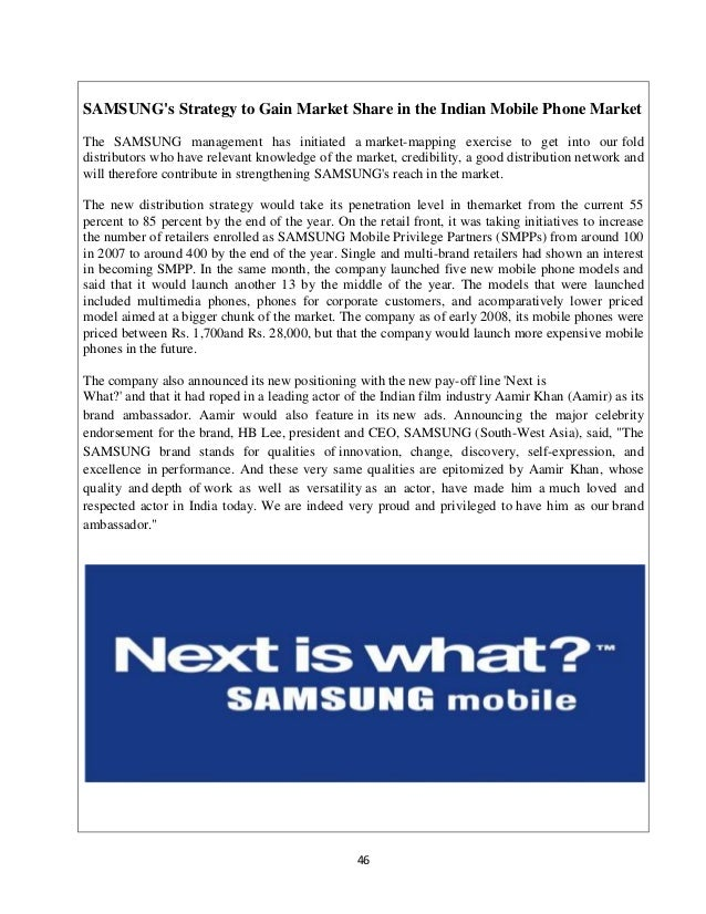 samsung mobile marketing strategy in india India market entry strategy for mobile phones brands the devices from motorola are much better spec'd than samsung or sony devices in the market which has not spent a penny on advertising or marketing its sales in india.