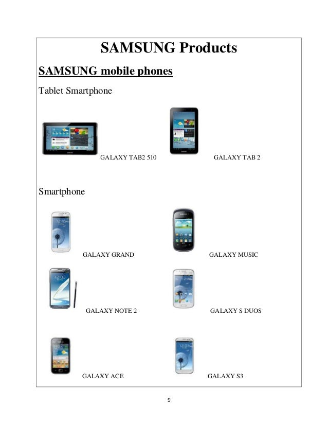 marketing strategy of samsung mobile phone The branding strategy of samsung was to develop something the same to other they produced state of the art gadgets that conquer the world of mobile phones and consider one of the sought exclusive report (50 pages) on marketing strategy of nike can be downloaded here free related.