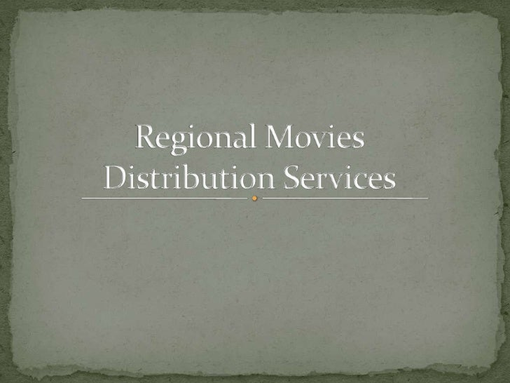Regional Movies Distribution Services<br />