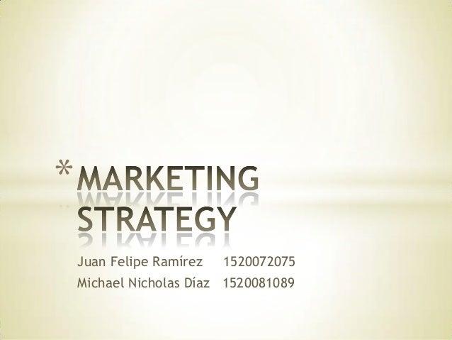 Marketing strategy presentation final