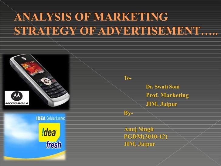 Marketing strategy(stp) of motorola moto yuva and idea advertisement