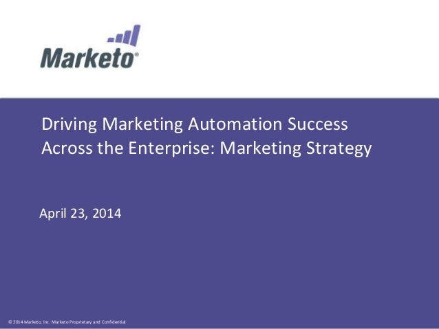 Driving Marketing Automation Success Across the Enterprise: Marketing Strategy