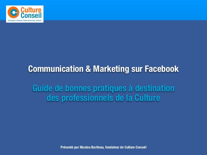 Entretenir     Communication & Marketing sur Facebook      Guide de bonnes pratiques à destination          des profession...