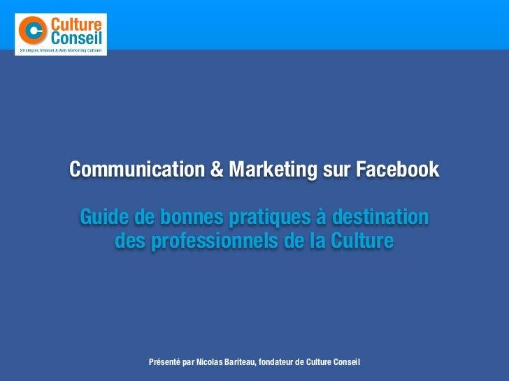 Entretenir     Communication & Marketing sur Facebook      Guide de bonnes pratiques à destination          des profession...