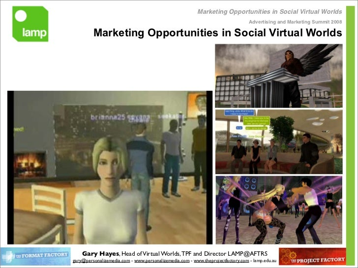 Marketing Opportunities in Social Virtual Worlds                                                                          ...