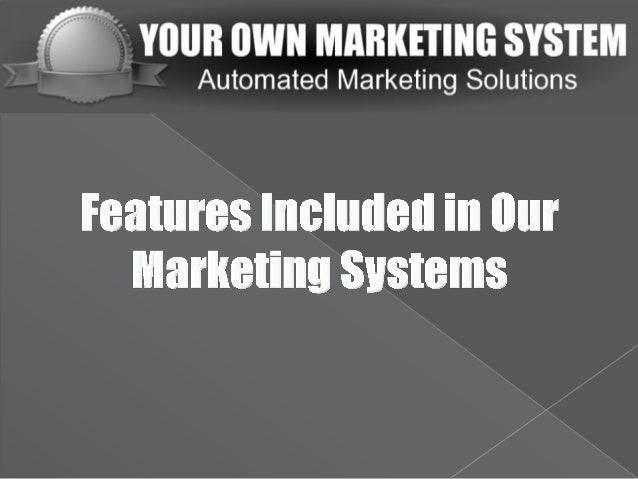 Automated Marketing System Features: We Have Something for Everyone