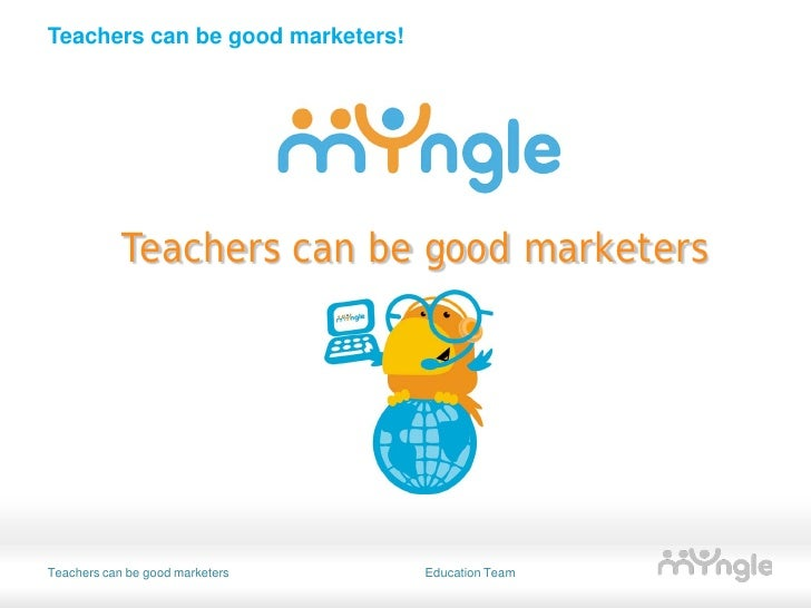 Teachers can be good marketers!                 Teachers can be good marketers     Teachers can be good marketers    Educa...
