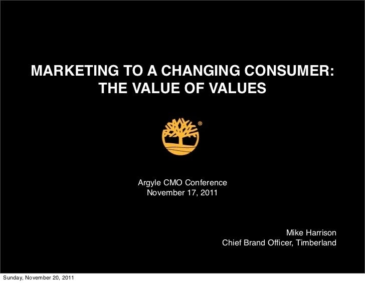 MARKETING TO A CHANGING CONSUMER:                THE VALUE OF VALUES                            Argyle CMO Conference     ...