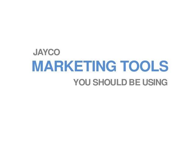 MARKETING TOOLS JAYCO YOU SHOULD BE USING