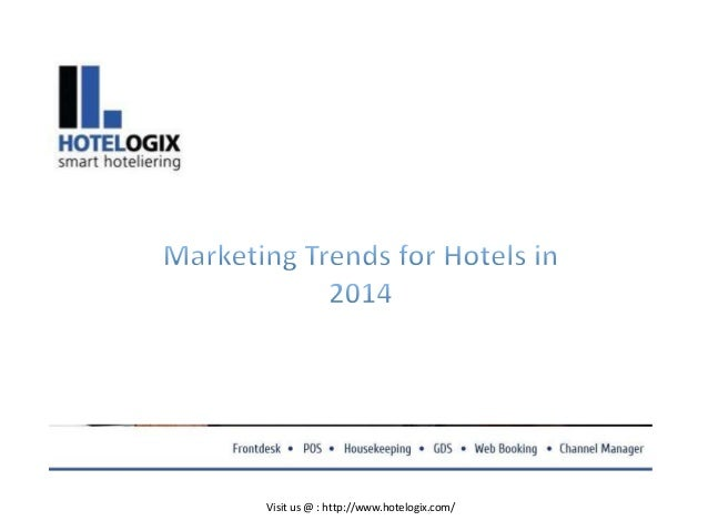 Marketing trends for hotels in 2014
